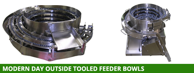 Modern day outside tooled feeder bowls